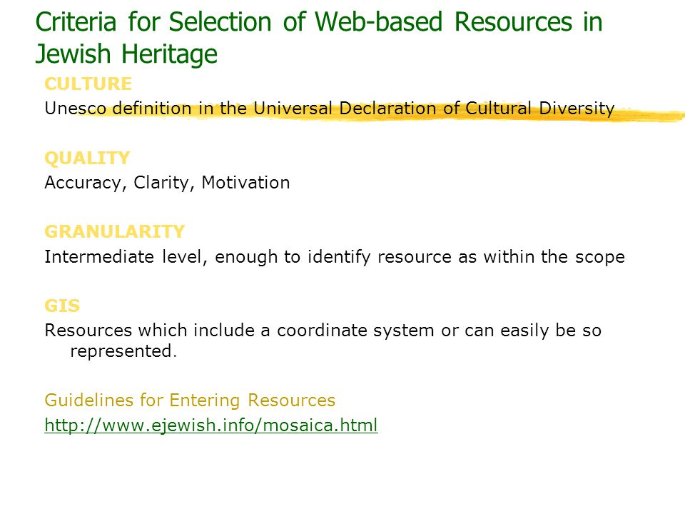 Criteria for Selection of Web-based Resources in Jewish Heritage