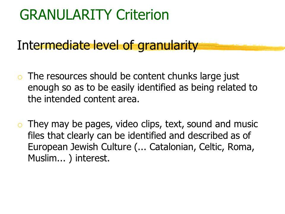 GRANULARITY Criterion