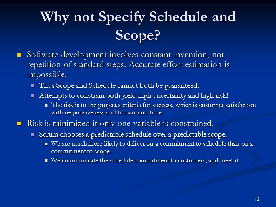 Why not Specify Schedule and Scope