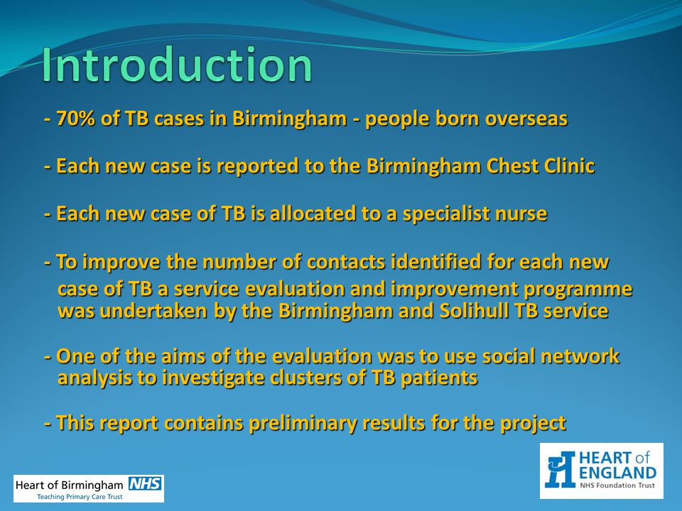 Introduction - 70% of TB cases in Birmingham - people born overseas