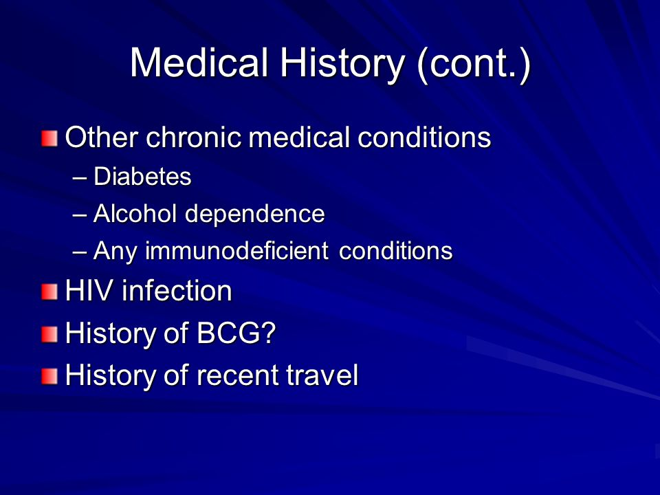 Medical History (cont.)