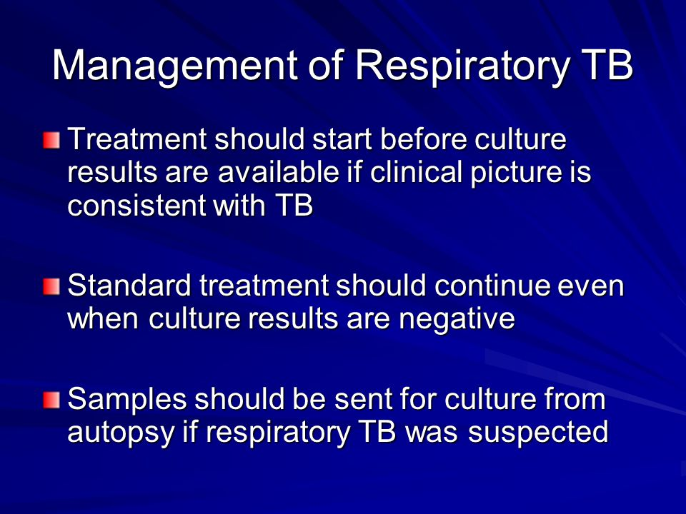 Management of Respiratory TB