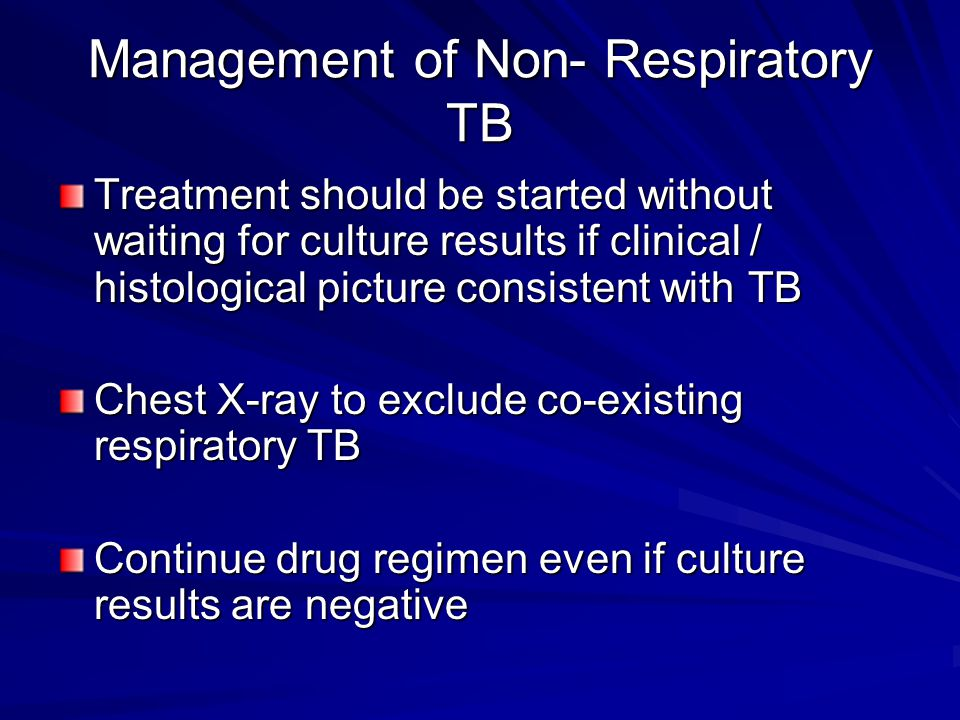 Management of Non- Respiratory TB