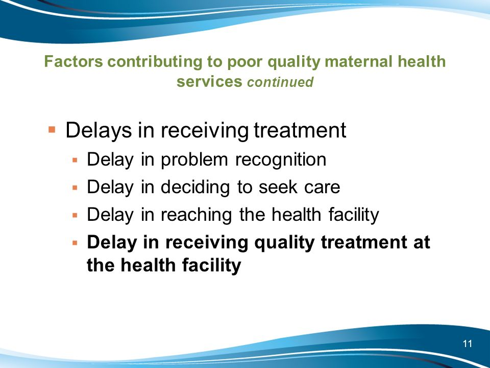 Delays in receiving treatment