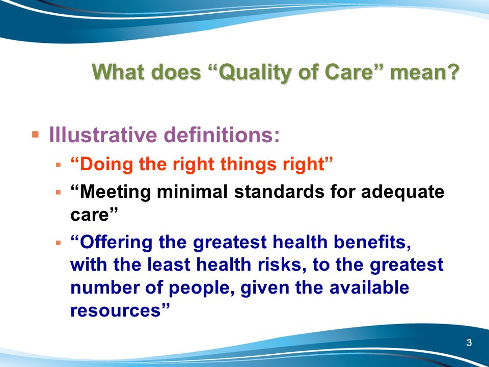 What does Quality of Care mean