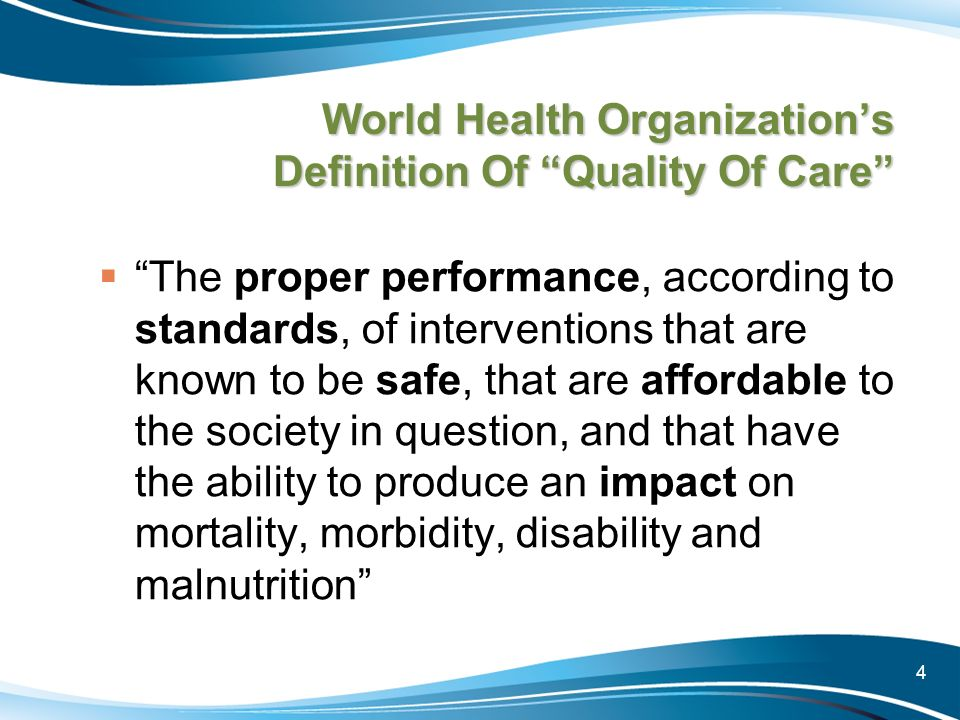 World Health Organization's Definition Of Quality Of Care