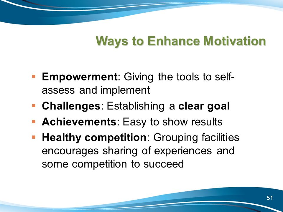 Ways to Enhance Motivation