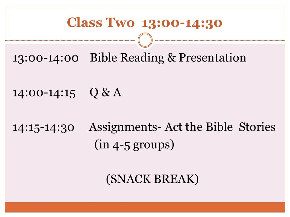 Class Two 13:00-14:30