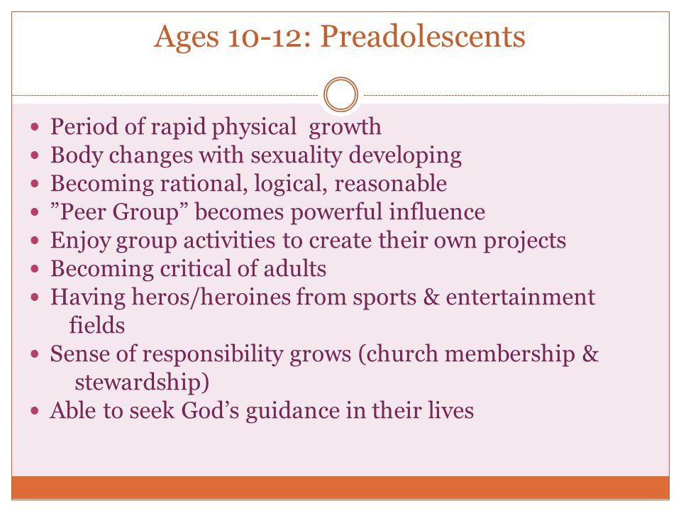 Ages 10-12: Preadolescents