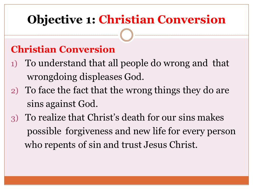 Objective 1: Christian Conversion