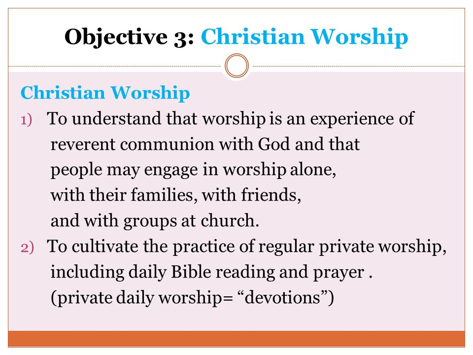 Objective 3: Christian Worship