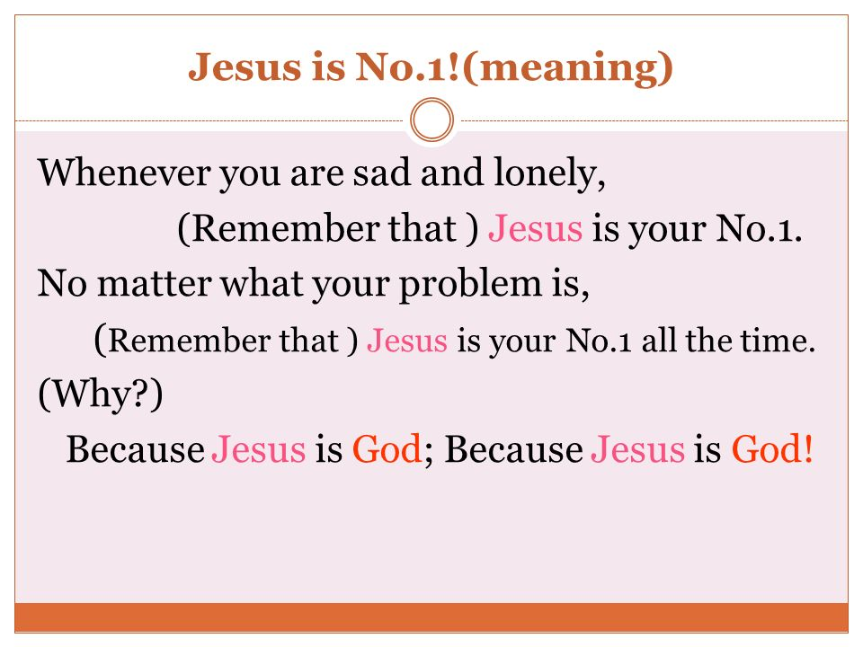 Jesus is No.1!(meaning)