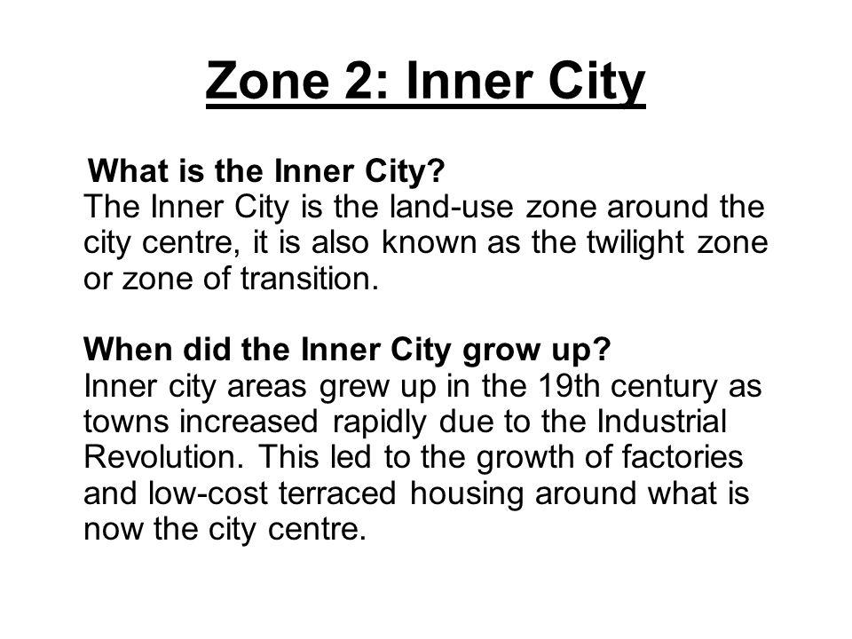 Zone 2: Inner City