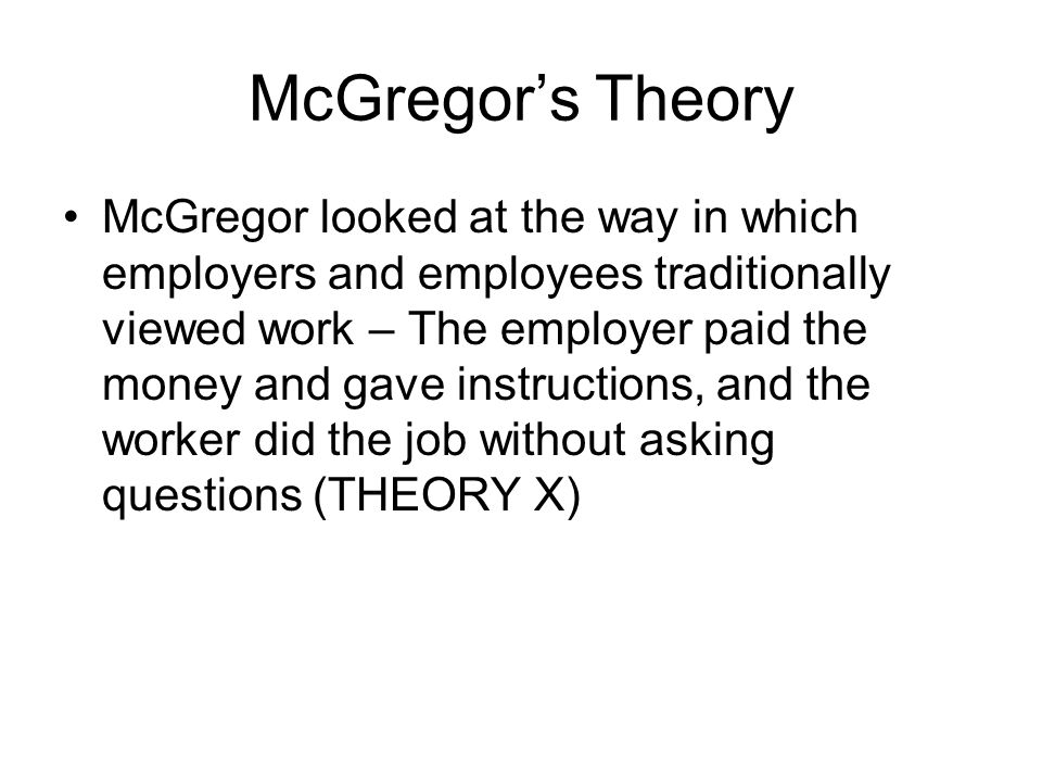 McGregor's Theory