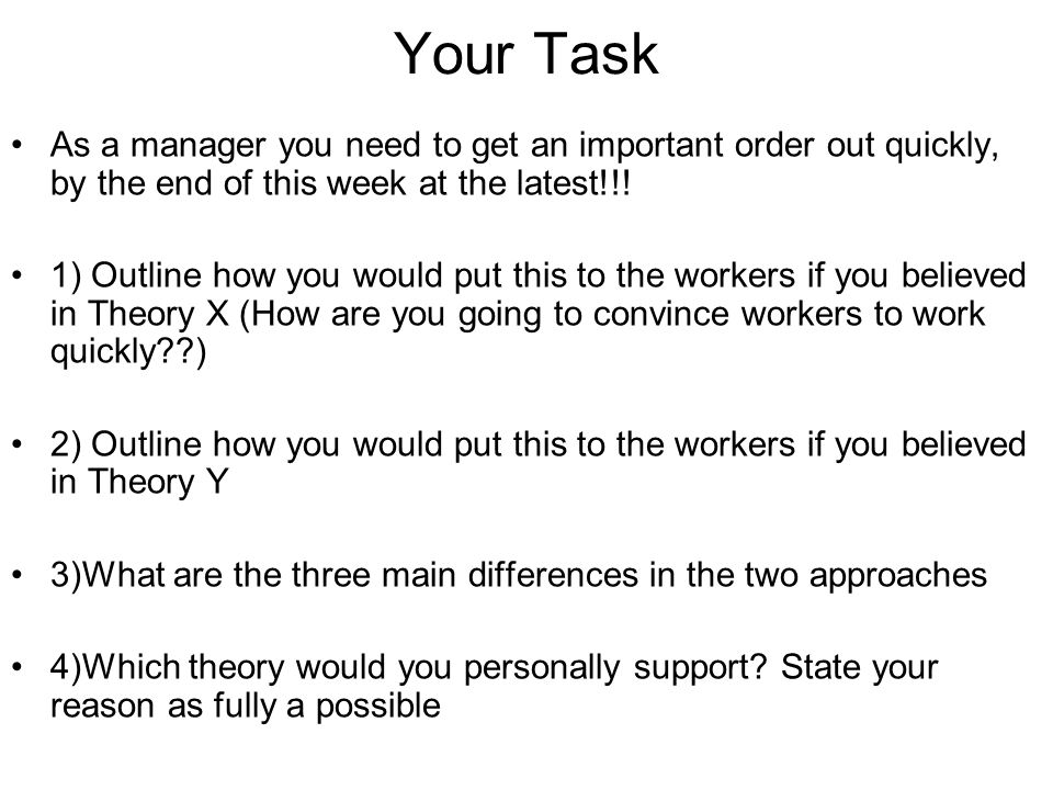 Your Task As a manager you need to get an important order out quickly, by the end of this week at the latest!!!