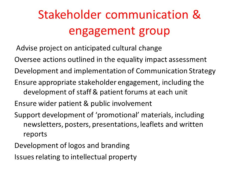 Stakeholder communication & engagement group