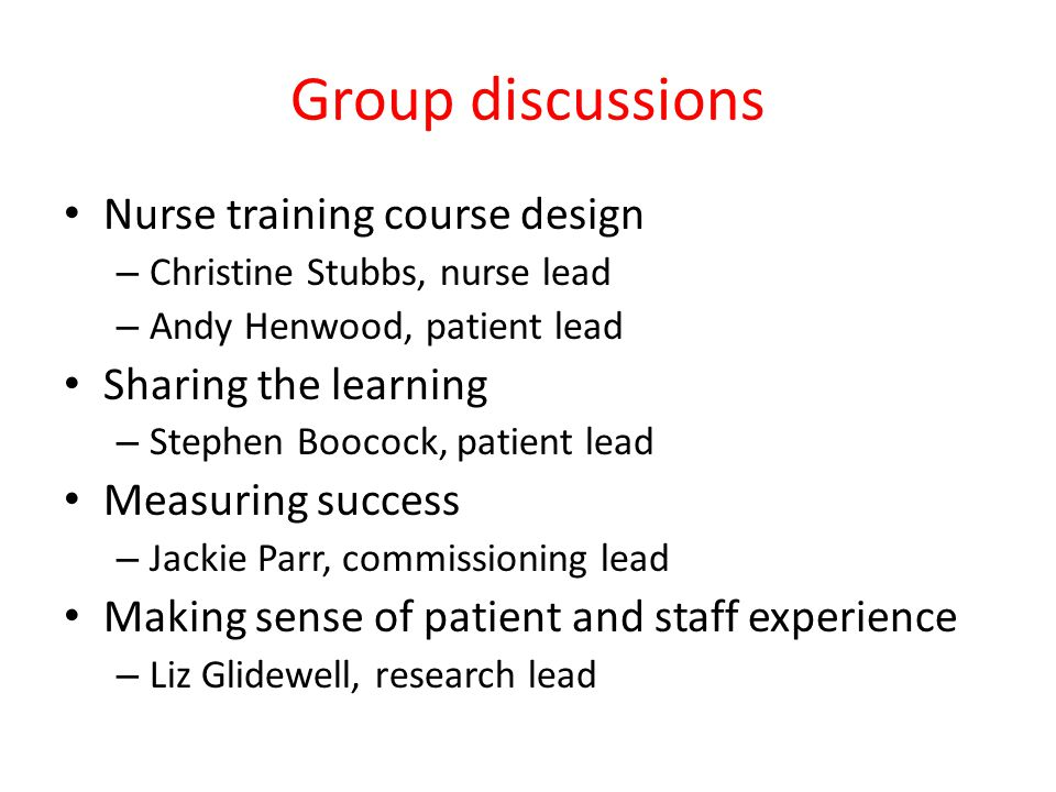 Group discussions Nurse training course design Sharing the learning