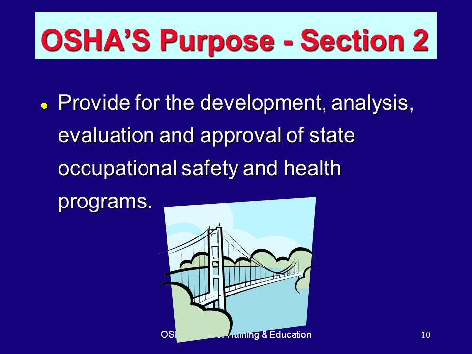 OSHA'S Purpose - Section 2