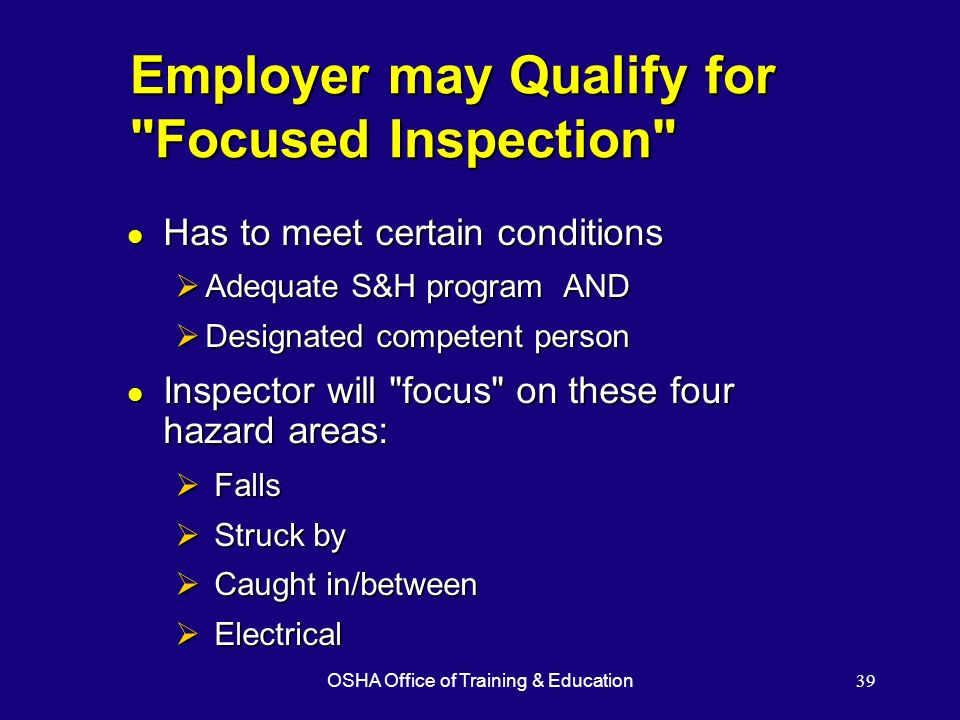 Employer may Qualify for Focused Inspection