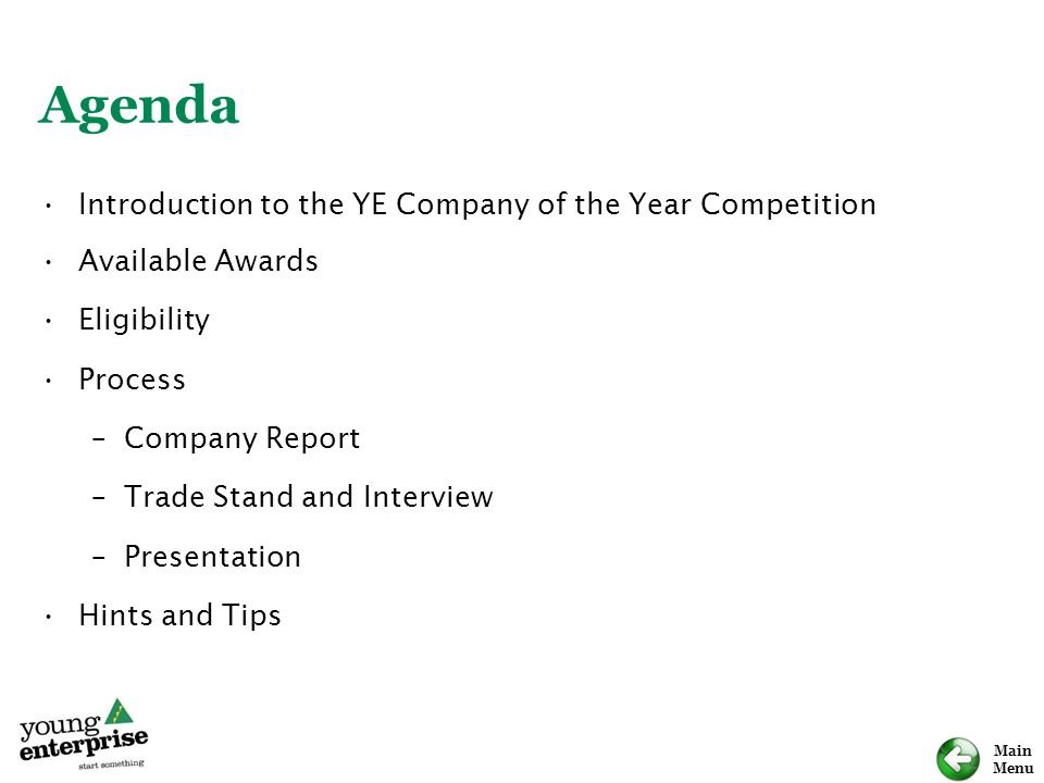 Agenda Introduction to the YE Company of the Year Competition