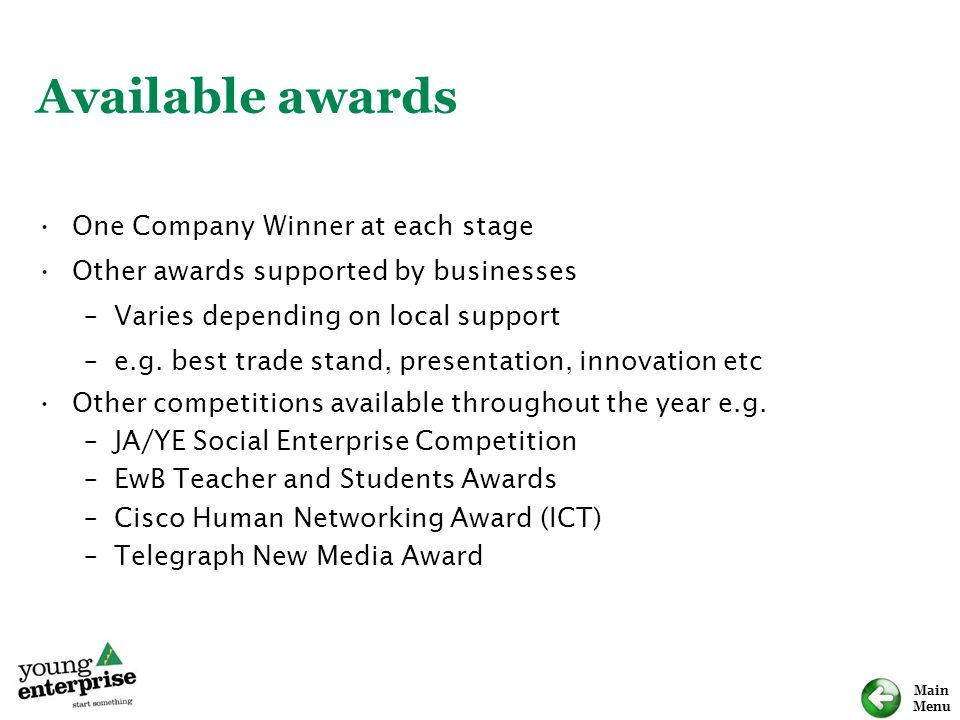 Available awards One Company Winner at each stage