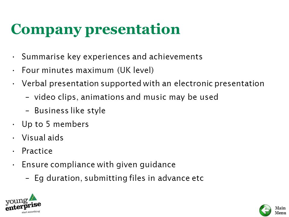 Company presentation Summarise key experiences and achievements
