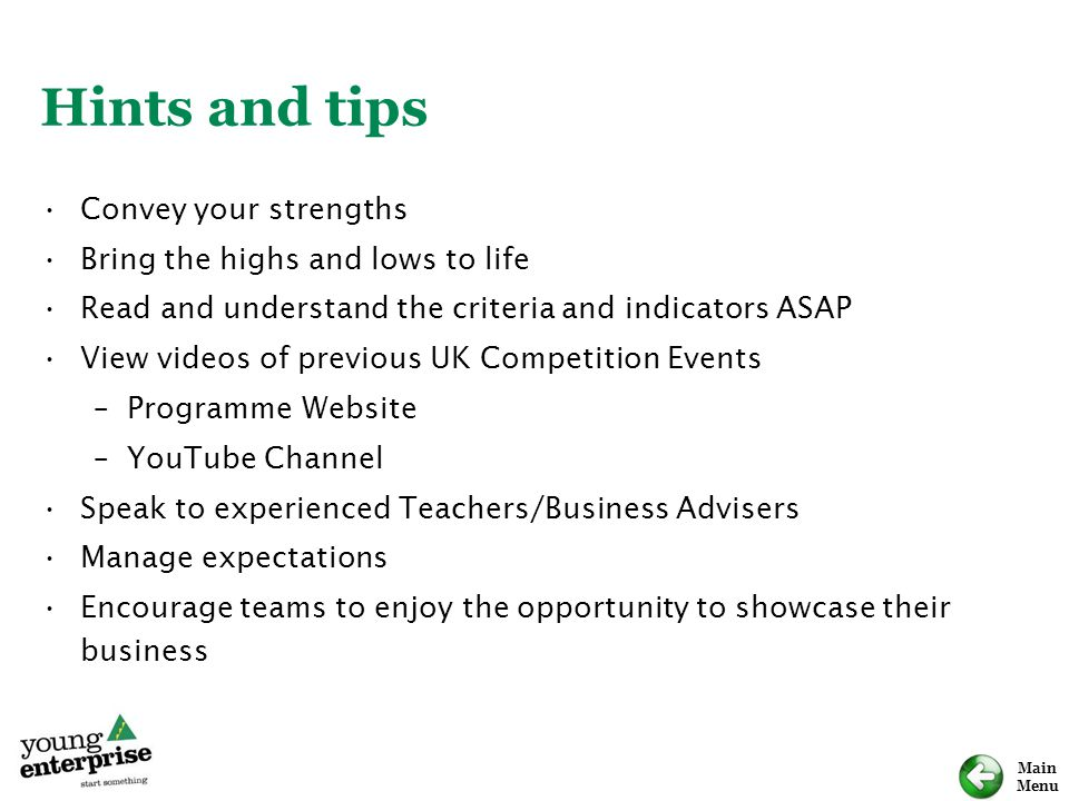 Hints and tips Convey your strengths Bring the highs and lows to life