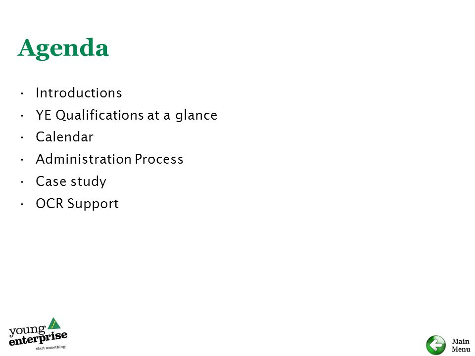 Agenda Introductions YE Qualifications at a glance Calendar
