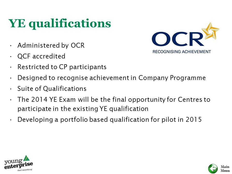 YE qualifications Administered by OCR QCF accredited