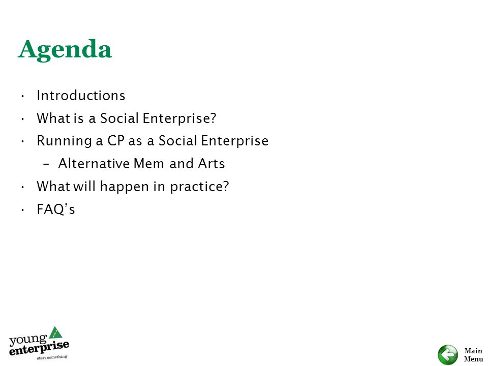 Agenda Introductions What is a Social Enterprise