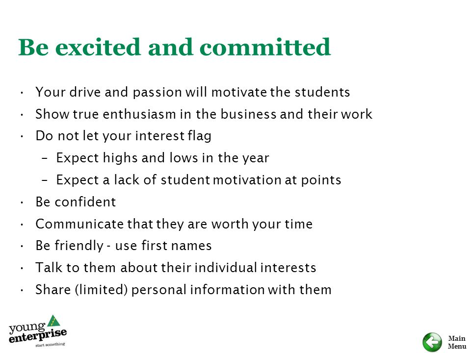 Be excited and committed