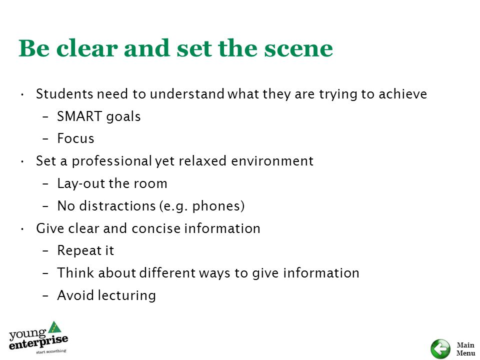 Be clear and set the scene