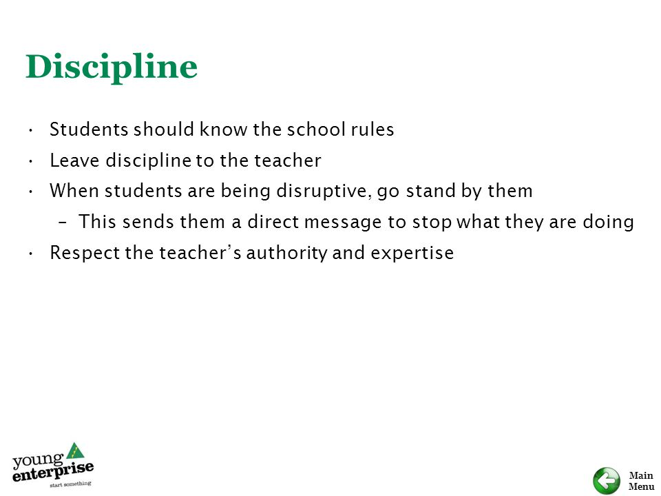 Discipline Students should know the school rules