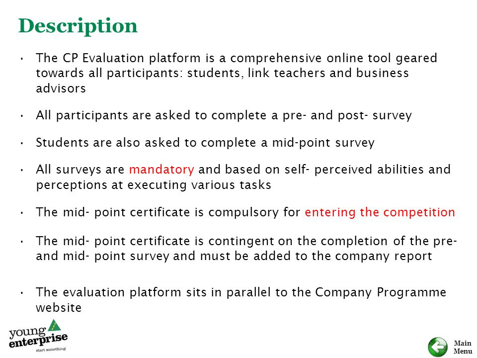 Description The CP Evaluation platform is a comprehensive online tool geared towards all participants: students, link teachers and business advisors.