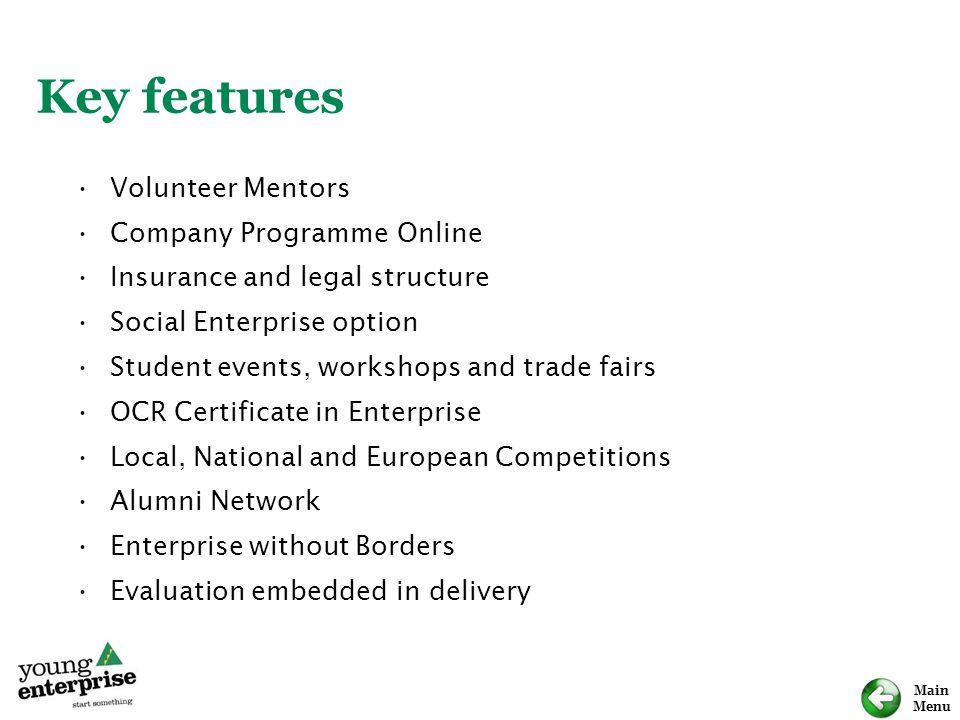 Key features Volunteer Mentors Company Programme Online