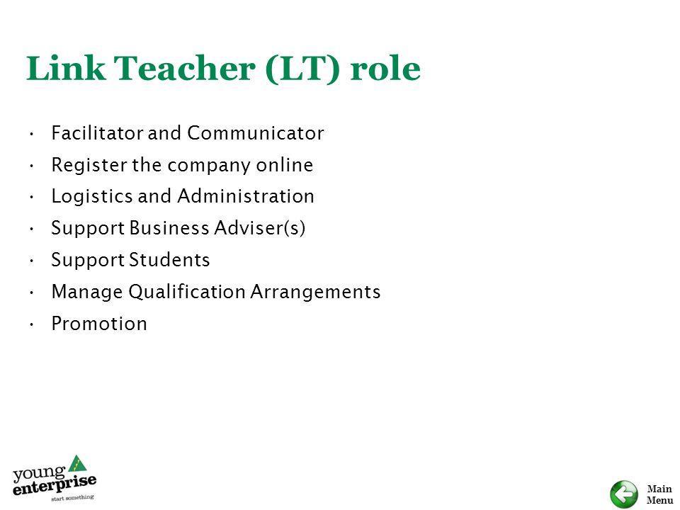 Link Teacher (LT) role Facilitator and Communicator