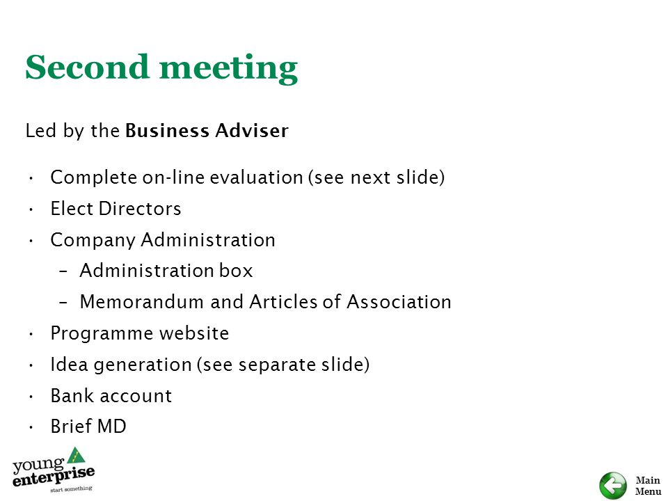 Second meeting Led by the Business Adviser