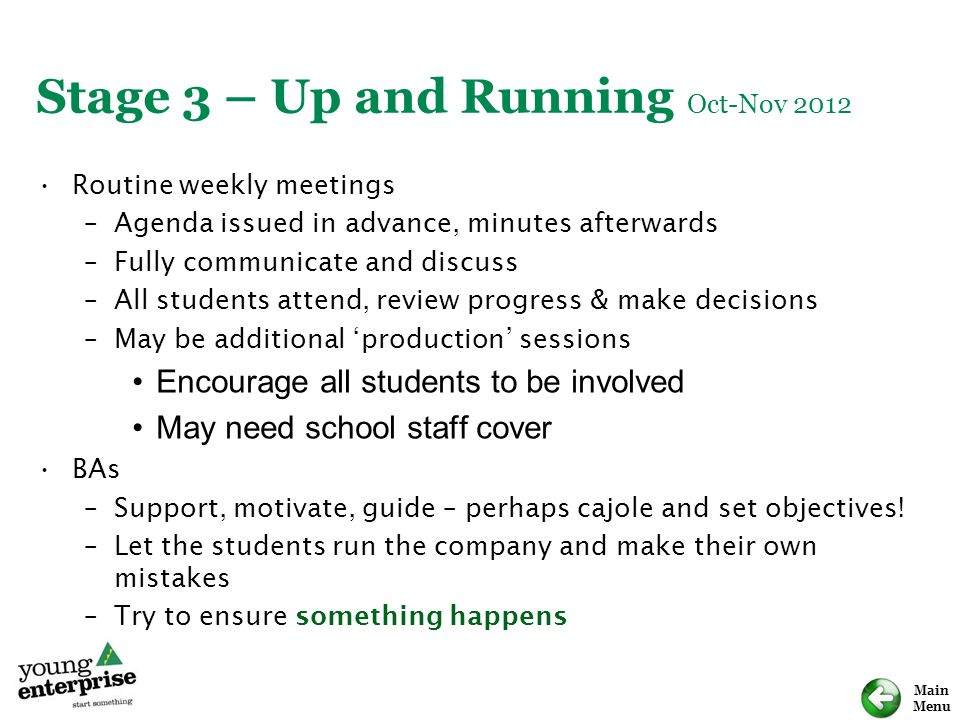 Stage 3 – Up and Running Oct-Nov 2012