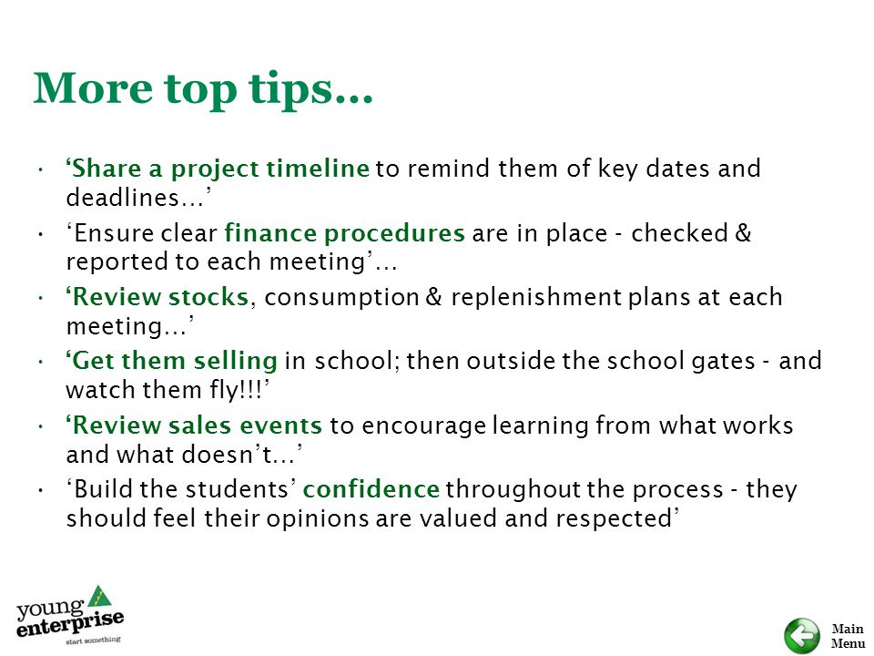More top tips… 'Share a project timeline to remind them of key dates and deadlines…'