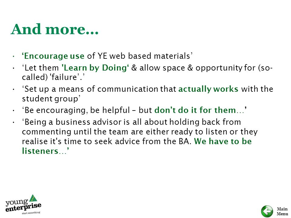 And more… 'Encourage use of YE web based materials'