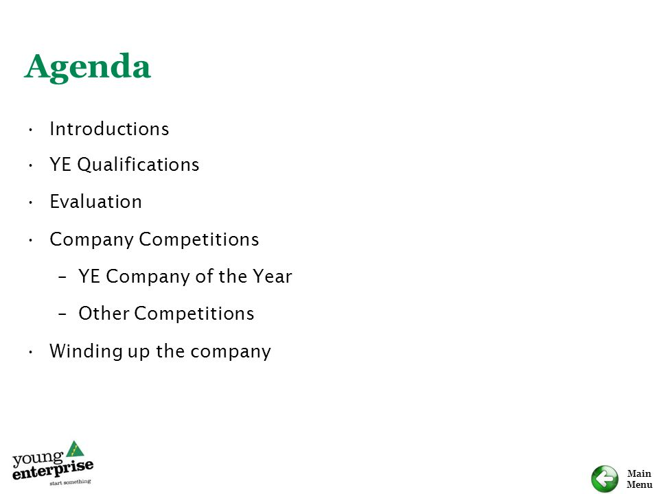 Agenda Introductions YE Qualifications Evaluation Company Competitions