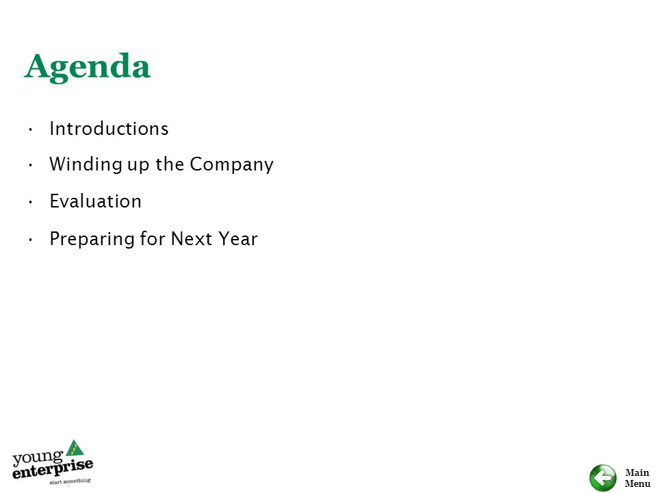 Agenda Introductions Winding up the Company Evaluation