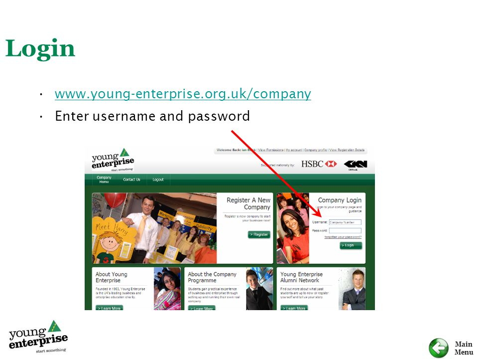 Login www.young-enterprise.org.uk/company Enter username and password