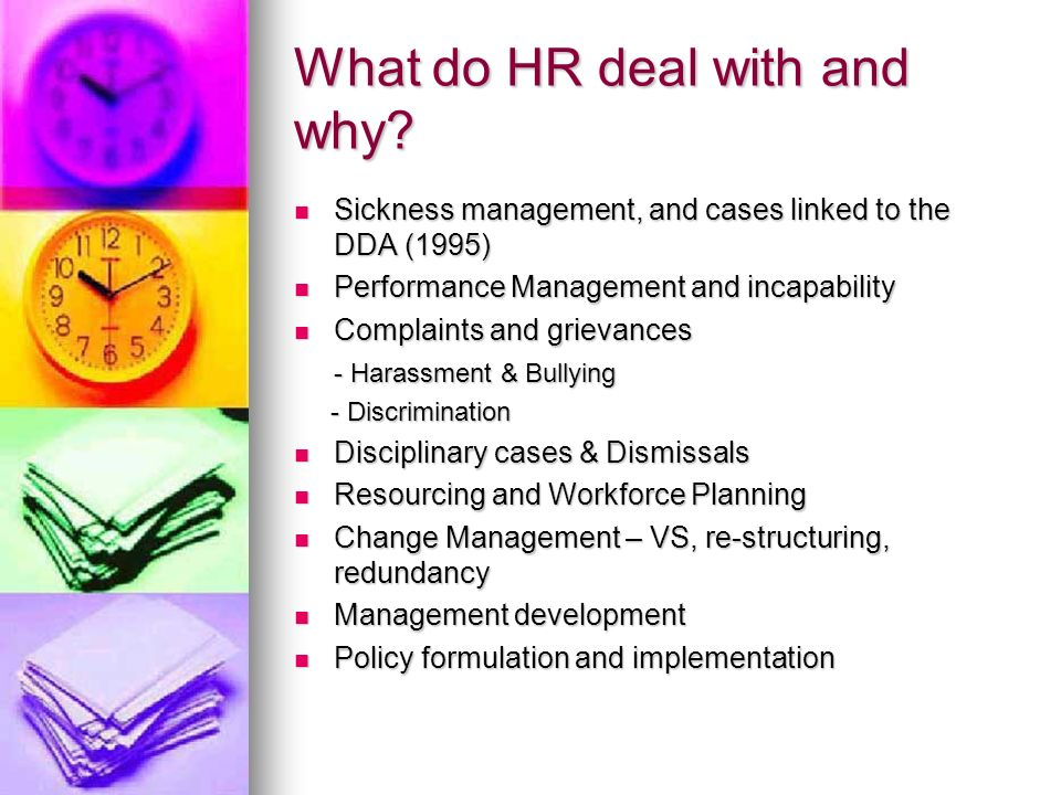 What do HR deal with and why