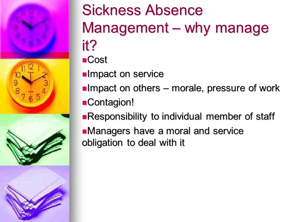 Sickness Absence Management – why manage it