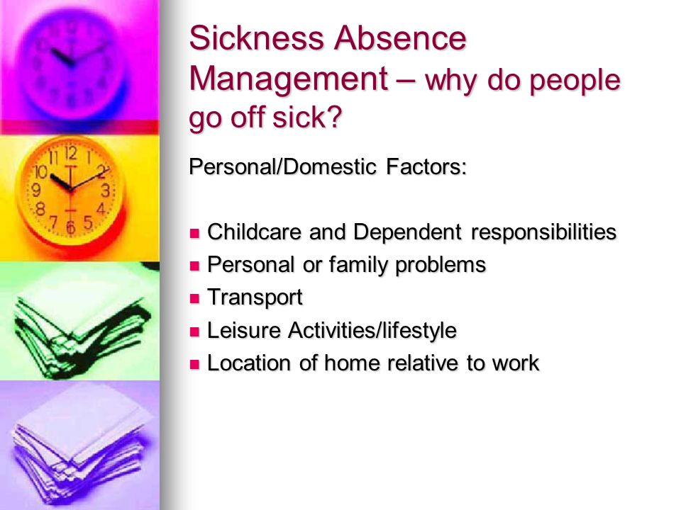 Sickness Absence Management – why do people go off sick