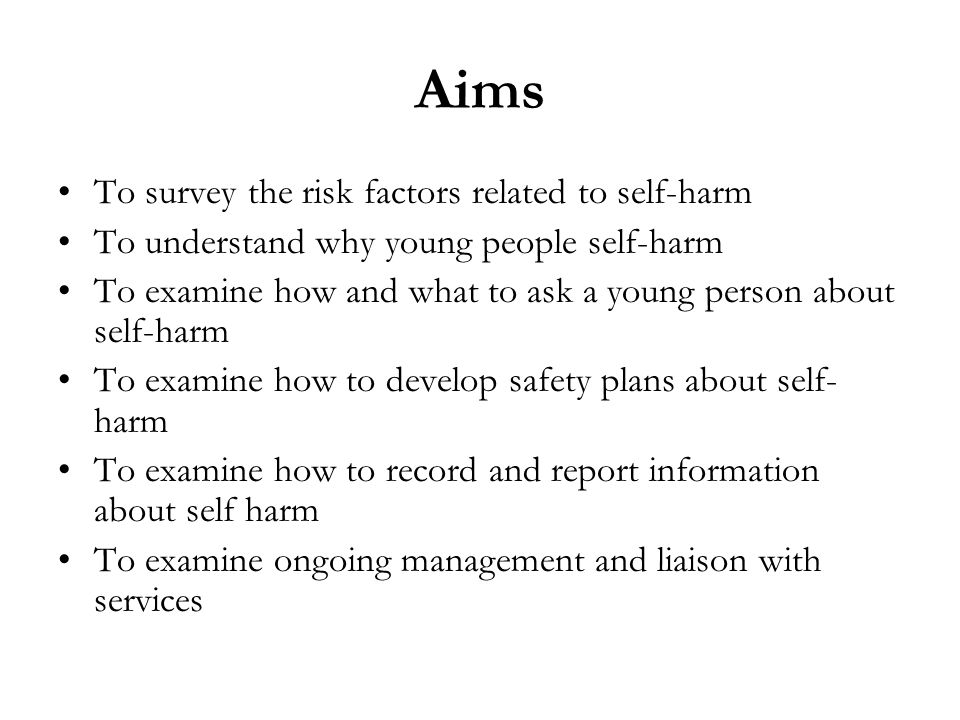 Aims To survey the risk factors related to self-harm