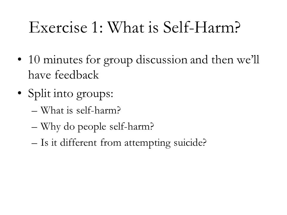 Exercise 1: What is Self-Harm