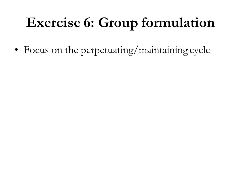 Exercise 6: Group formulation