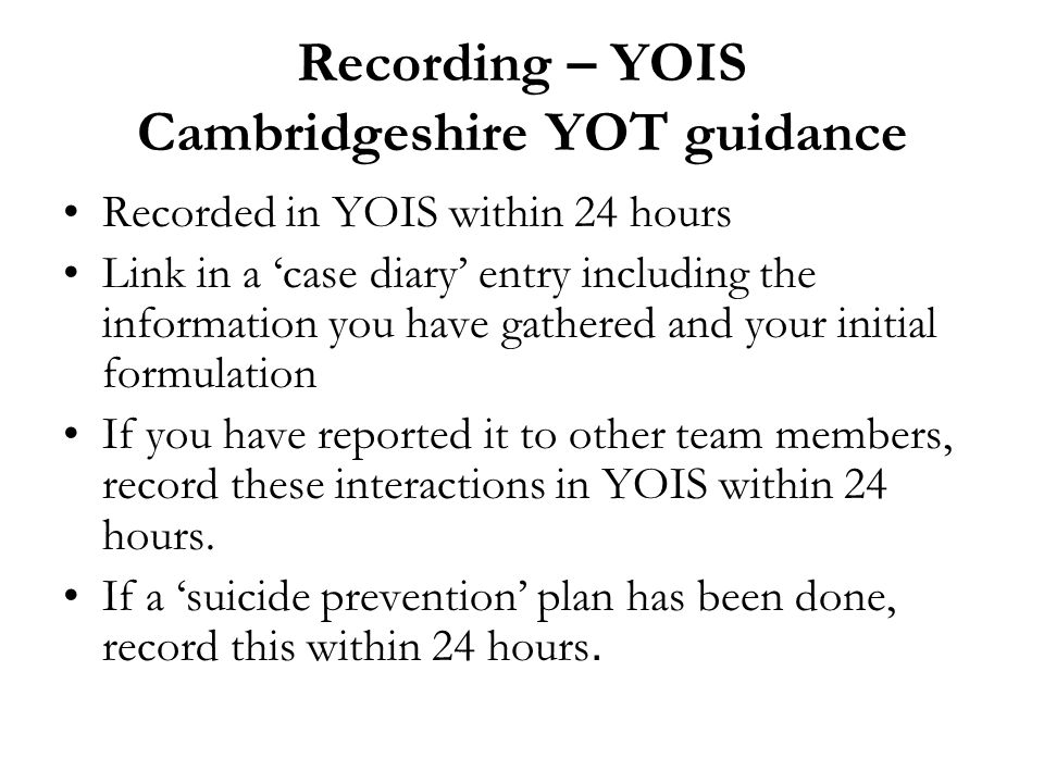 Recording – YOIS Cambridgeshire YOT guidance